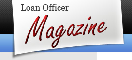 Loan Officer Magazine