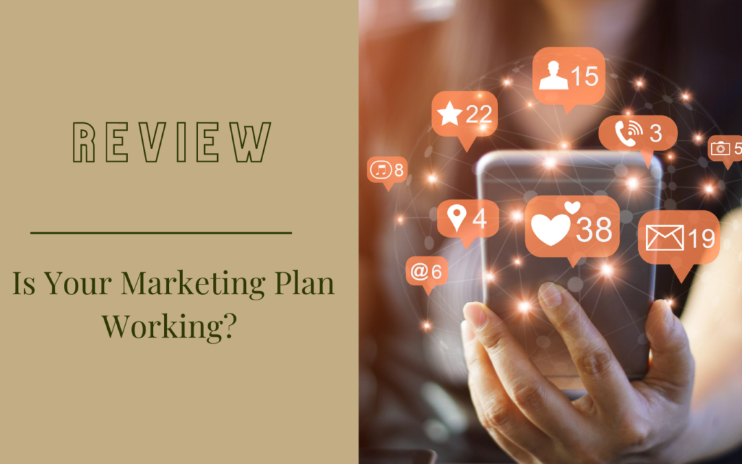 Review: Is your marketing plan working?