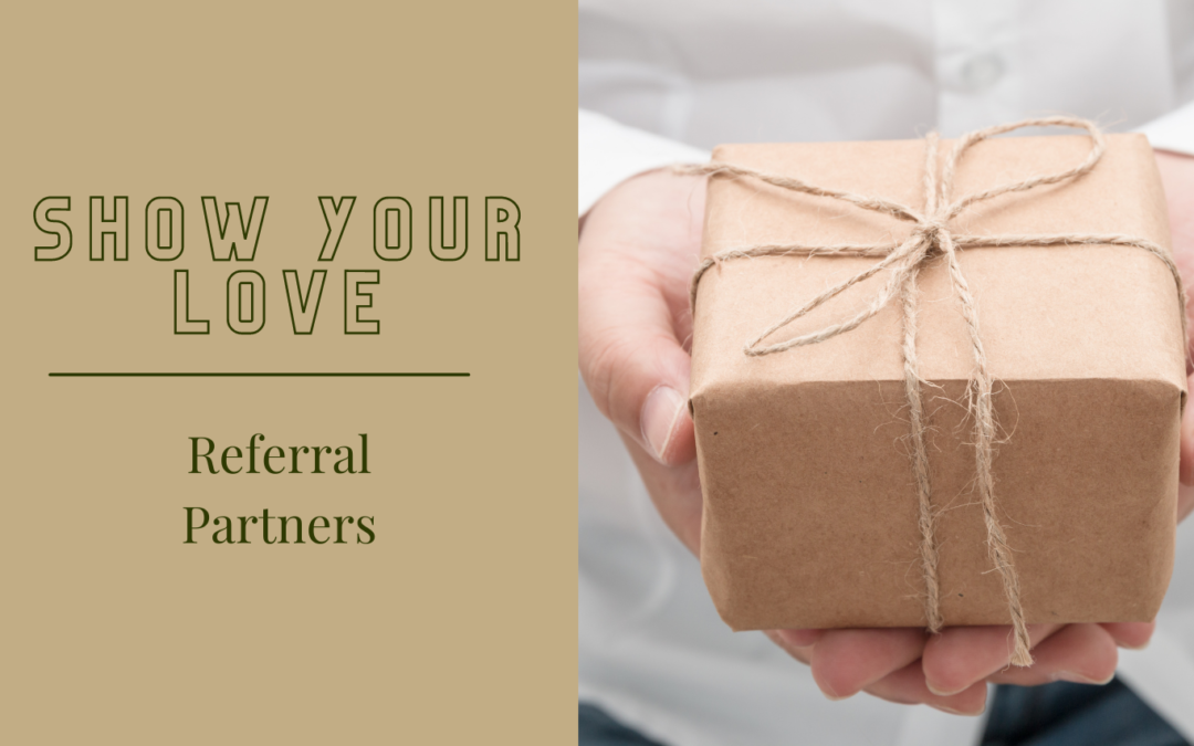 Show Your Love – Referral Partners
