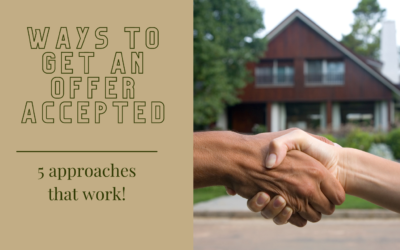 Ways to Get an Offer Accepted