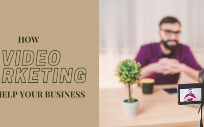 How Video Marketing Can Help Your Business