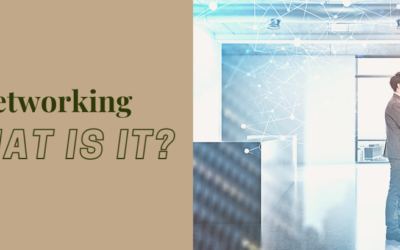 Networking- What Does it Mean?