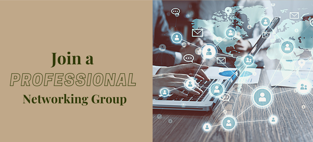 Join a Professional Networking Group